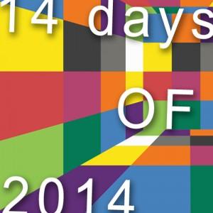 14 days of 2014